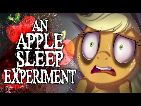 An Apple Sleep Experiment [MLP Fanfic Reading] (Grimdark)