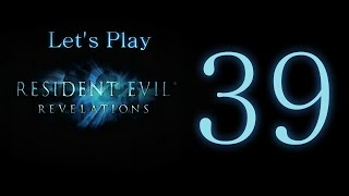 Let's Play Resident Evil: Revelations- Blind- Part 39- These two are dead.