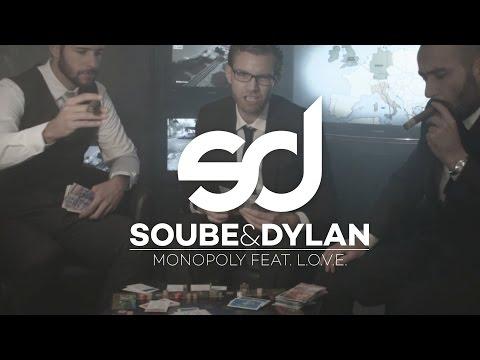 Soube & Dylan – Monopoly feat. L.O.V.E.