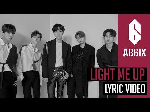 AB6IX 에이비식스 - Light Me Up - Lyric   Eng sub   6Cast