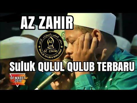 AZ ZAHIR SULUK TERBARU - QULUL QULUB, 7 MARET 2019 LIVE KAWAK JEPARA