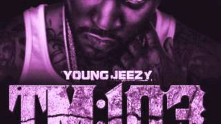 Download Young Jeezy Feat. 2 Chainz - Supafreak (Chopped & Screwed by Slim K) MP3 song and Music Video