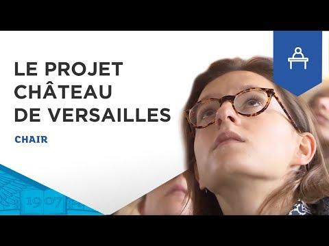 ESSEC Chaire Management des Savoir-Faire d'Exception - Projets Château de Versailles