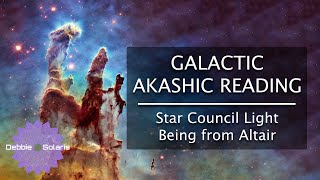 Galactic Akashic Reading | Star Council Light Being from Altair