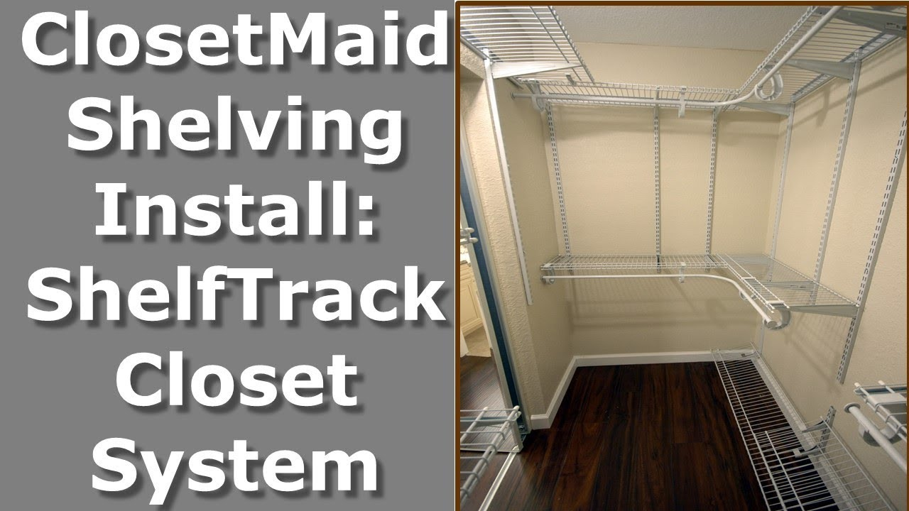 How To Design, Install ClosetMaid ShelfTrack U0026 Superslide Closet Shelving  In 7x4 Walk In Closet