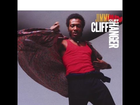 Jimmy Cliff - Cliff Hanger (Full Album)