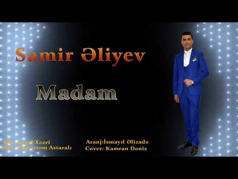 Samir Eliyev - Madam