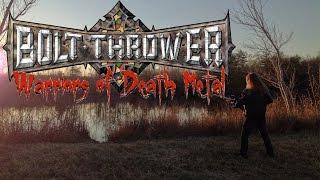 Bolt Thrower: Warriors of Death Metal