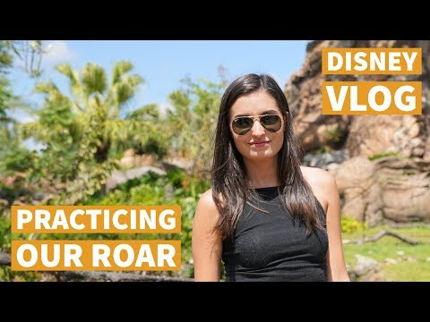 Disney World Vacation March 2018 Day 3: Practicing Our Roar