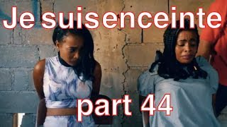 Je suis enceinte mini serie PART 44 | Strong  | Blondine  | Anie |  Tania| | Ti Bab | Samuel  |