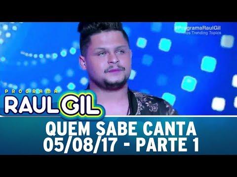 Quem Sabe Canta - Parte 1   Programa Raul Gil (05/08/17)