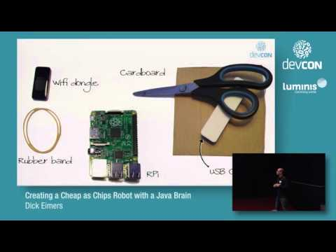Creating a Cheap as Chips Robot with a Java Brain - Dick Eimers [DevCon 2016]