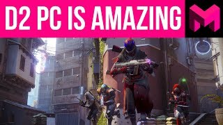 Destiny 2 PC PVP: It doesn