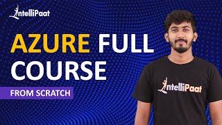 Microsoft Azure For Beginners | What Is Azure? | Microsoft Azure Training | Intellipaat