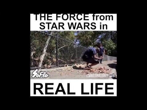 The FORCE from Start Wars in Real Life