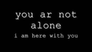 michael jackson you are not alone (lyrics)
