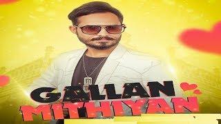 Gallan Mithiyan | (Full HD) | Navi sharma ft. Ashar khan and Manu Yadav | Jass Records