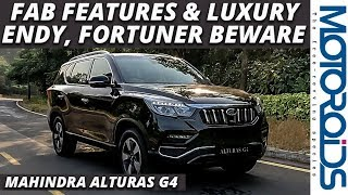 Mahindra Alturas G4 SUV in-Depth Review | Premium Luxury and Features | Motoroids