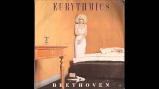 Eurythmics - Beethoven (I Love To Listen To) (Dance Mix)