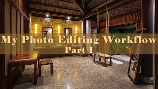 My Photo Editing Workflow - Part 1