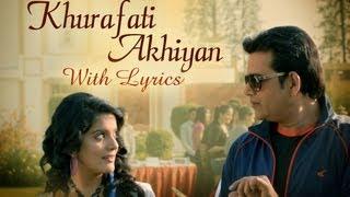 Khurafati Akhiyan Song With Lyrics – Bajatey Raho