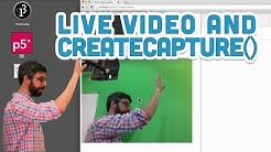 11.1: Live Video and createCapture() - p5.js Tutorial