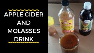 Apple Cider Vinegar And Molasses Drink
