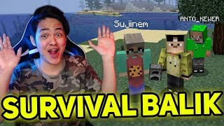 MINECRAFT TERBARU + SURVIVAL SERIES ERPAN BALIK!!