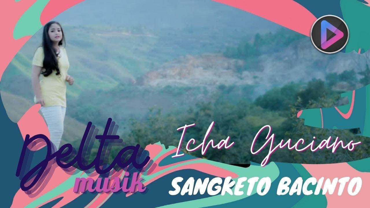 LAGU MINANG TERBARU 2020 | ICHA GUCIANO  - SANGKETO BACINTO [Official Video]
