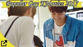 Video Popular Gay Korean Movies 2017 download MP3, 3GP, MP4, WEBM, AVI, FLV April 2018