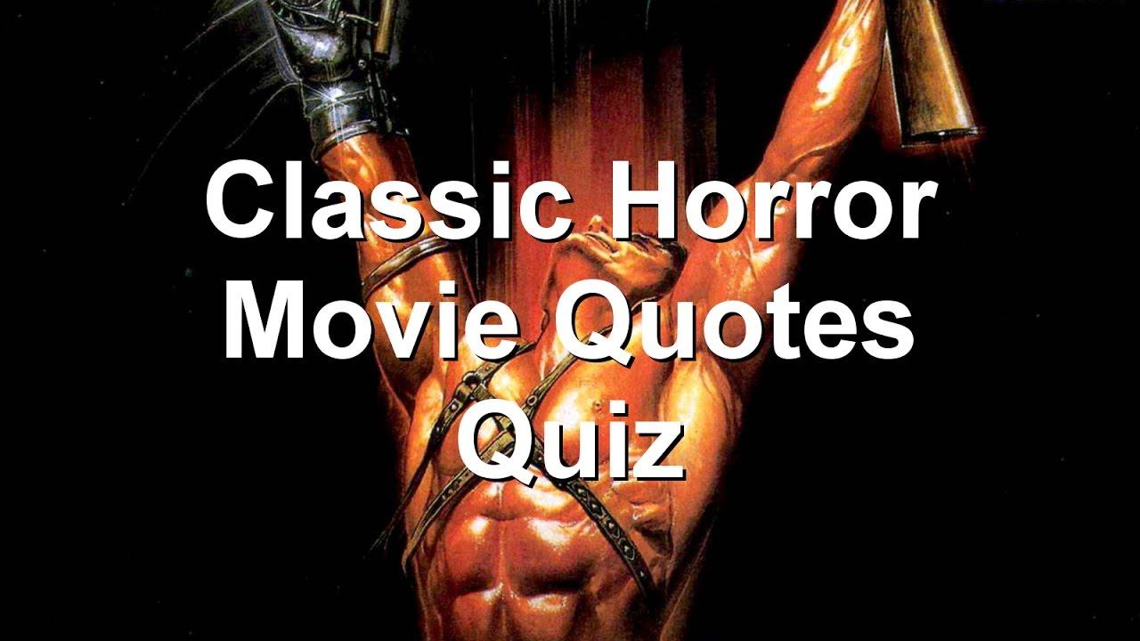 Classic Horror Movie Quotes: Classic Horror Movie Quotes Quiz
