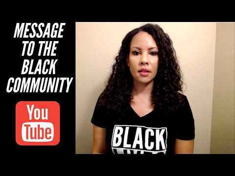 Message to the Black Community