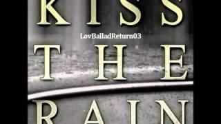 KISS THE RAIN - Ballad Ver. Shin Yong Jae 신용재 (4MEN) _ Mi 미 (美) _ BIGTONE (빅톤)