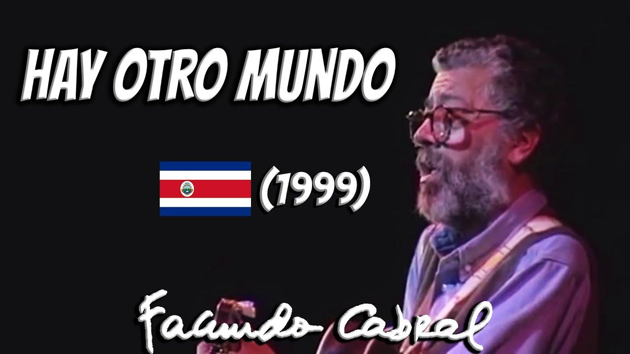 Facundo Cabral - Hay otro mundo - Costa Rica (1999)