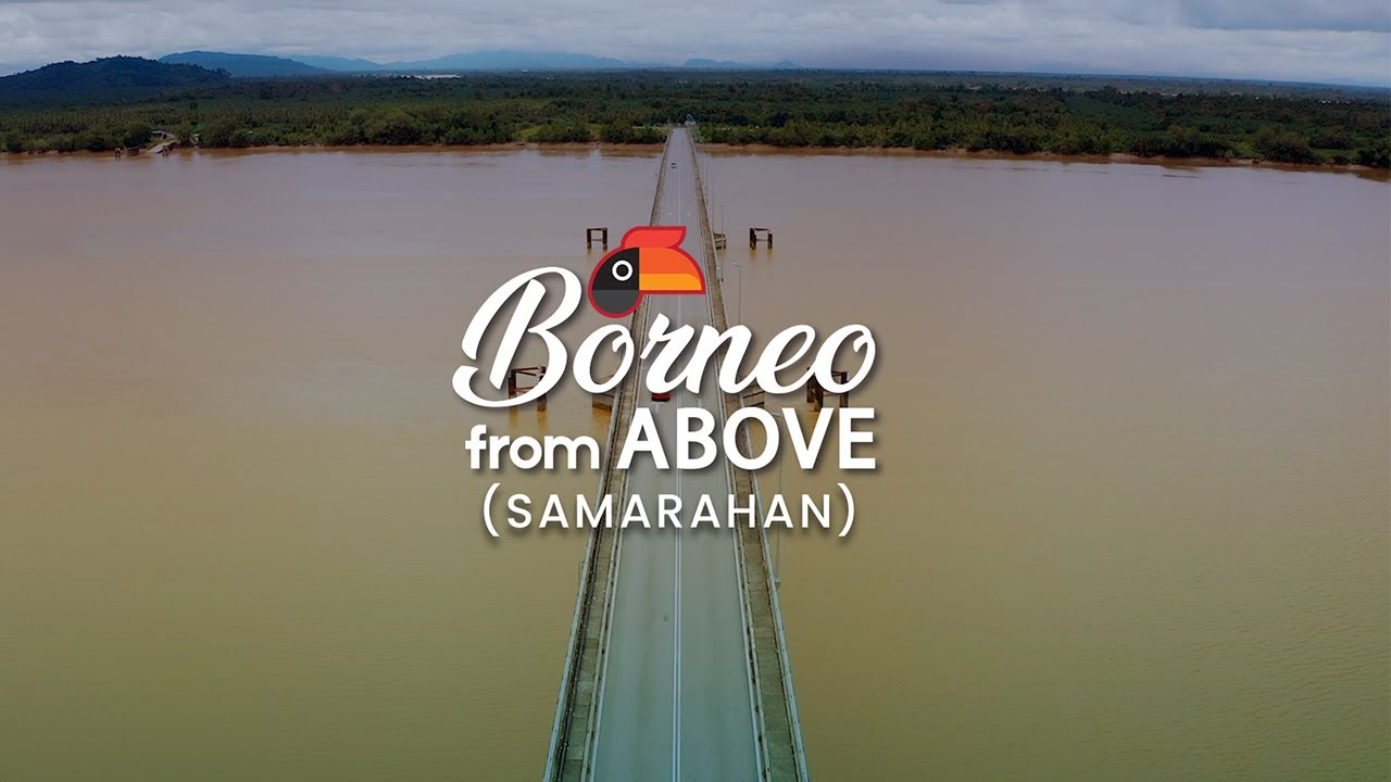 Borneo From Above Episode 3 – Samarahan