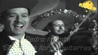 Pedro Infante - Guitarras lloren guitarras /Cuco Sánchez