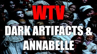 What You Need To Know About DARK ARTIFACTS And ANNABELLE