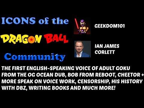VIDEO: Ian James Corlett - The FIRST ADULT Voice of Goku INTERVIEW