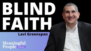 The Story of Lavi Greenspan   Meaningful People #54