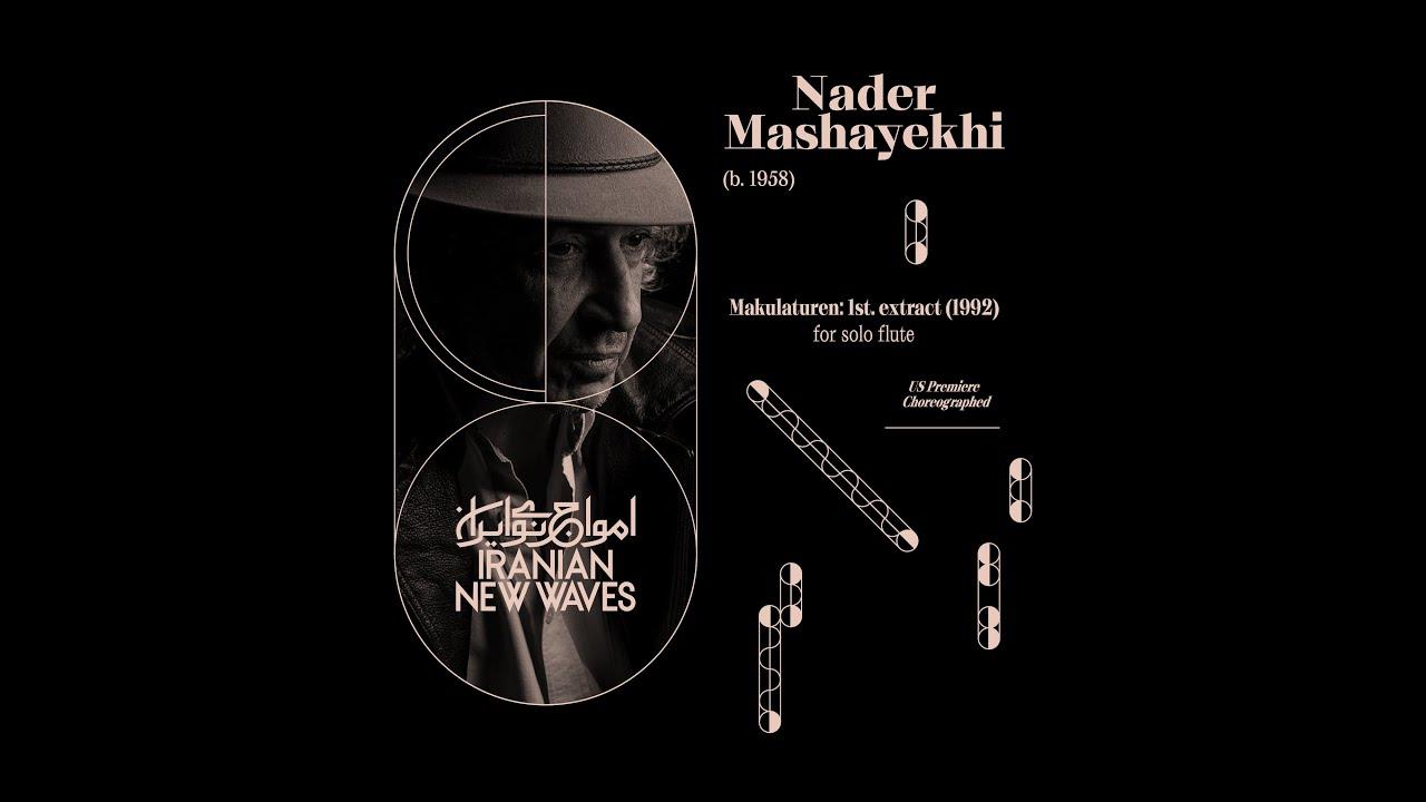 Nader Mashayekhi — Makulaturen: 1st. extract [solo flute]