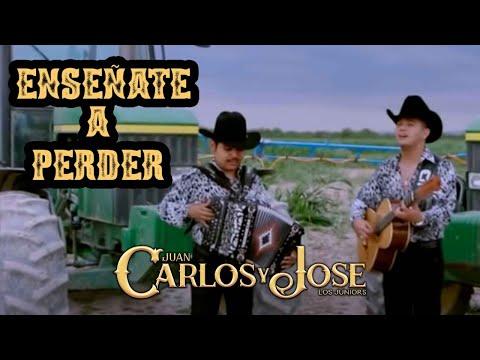 Carlos y Jose Jr - Enseñate a Perder