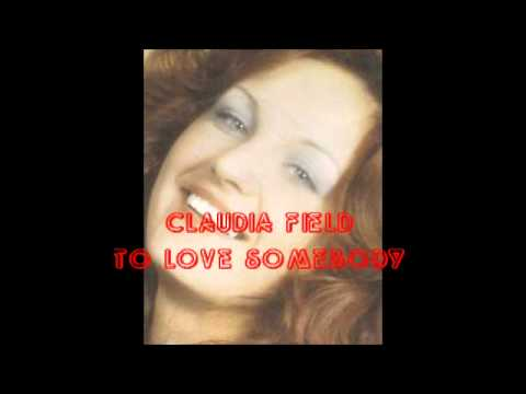 Claudia Field  To Love Somebody. Bee Gees cover