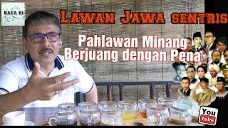 Download Lagu Lawan Jawa sentris, Pahlawan Minang Berjuang lewat Pena | kata KJ mp3