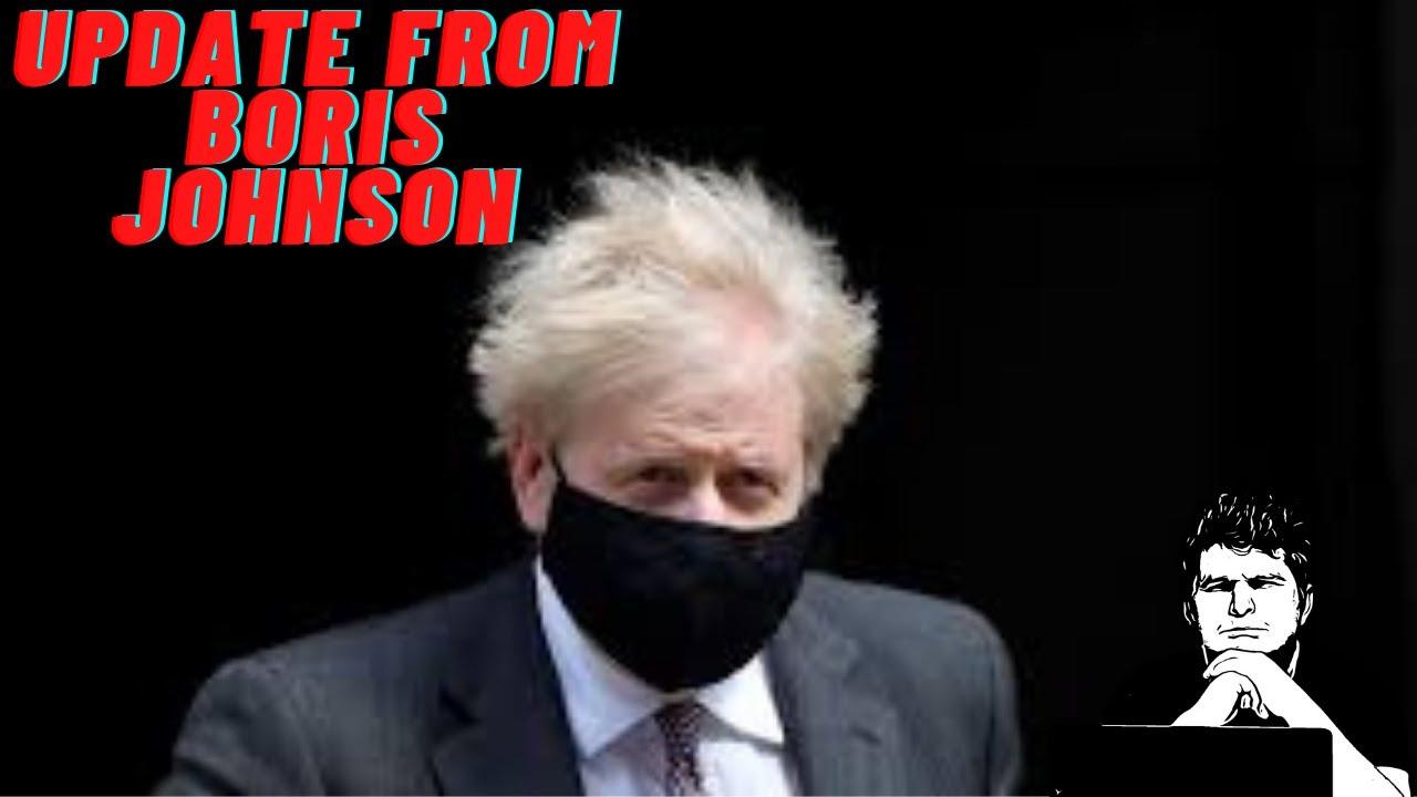 An update from Boris Johnson