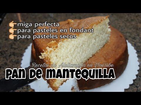 PAN DE MANTEQUILLA, IDEAL PARA PASTELES EN FONDANT Y SECOS.