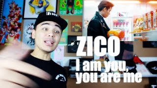 ZICO - I am you, you are me MV Reaction [RANDOM FREESTYLE]