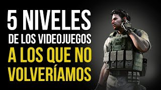 5 NIVELES DE LOS VIDEOJUEGOS a los que NO VOLVERÍAMOS