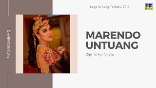 Ratu Sikumbang - Marendo Untuang Cipt  M Nur Amelia [Official Music Video] Lagu Minang