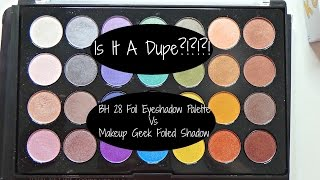 is it a dupe bh cosmetics 28 foil eyeshadow palette