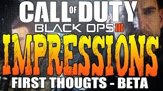 Call of Duty: Black Ops 3 First Impressions and First Gameplay! (COD BO3 BETA Multiplayer Gameplay)